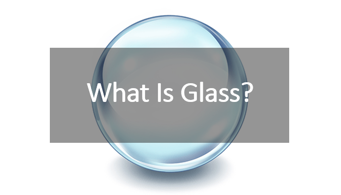 what-is-glass